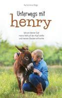Rachel Anne Ridge: Unterwegs mit Henry ★
