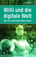 Lars Joppich: Willi und die digitale Welt ★★★