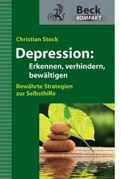 Depression - Erkennen, verhindern, bewältigen