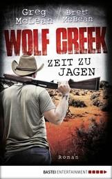 Wolf Creek - Zeit zu jagen - Roman