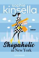 Sophie Kinsella: Shopaholic in New York ★★★★★