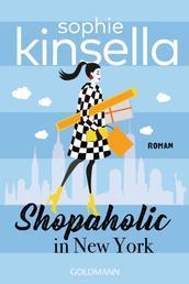 Shopaholic in New York - Ein Shopaholic-Roman 2