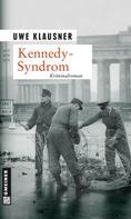 Uwe Klausner: Kennedy-Syndrom ★★★★