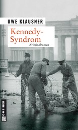 Kennedy-Syndrom - Tom Sydows vierter Fall