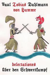 delectationes - Über den Schwertkampf