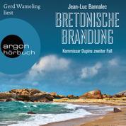 Bretonische Brandung - Kommissar Dupin ermittelt, Band 2 (Ungekürzte Lesung)