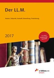 Der LL.M. 2017 - Nutzen, Zeitpunkt, Auswahl, Bewerbung, Finanzierung
