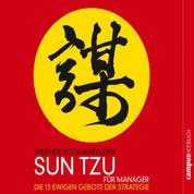 Sun Tzu für Manager - Die 13 ewigen Gebote der Strategie