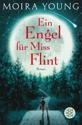 Ein Engel für Miss Flint - Roman