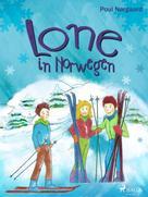 Poul Nørgaard: Lone in Norwegen