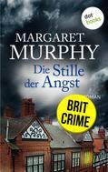 Margaret Murphy: Die Stille der Angst: Eiskalte Psychospannung aus England ★★★★