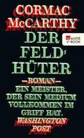 Cormac McCarthy: Der Feldhüter ★★★★★