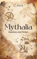 C. Berz: Mythalia