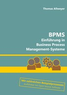 Thomas Allweyer: BPMS