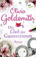Olivia Goldsmith: Der Club der Gaunerinnen ★★★★★
