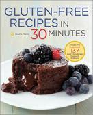Shasta Press: Gluten-Free Recipes in 30 Minutes