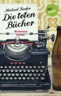 Michael Kurfer: Die toten Bücher ★★★