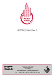 Intercitylinie No. 4 - as performed by Gunter Gabriel, Single Songbook