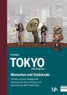 Till Weber: Tokyo - eine Biografie