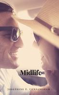 Josephine E. Cunningham: Midlife ★★★★
