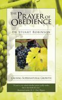 Stuart Robinson: The Prayer of Obedience