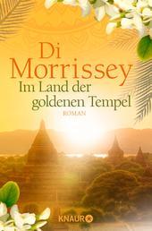 Das Land der goldenen Tempel - Roman