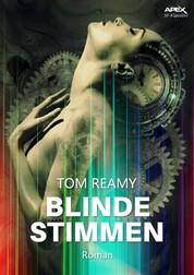 BLINDE STIMMEN - Der Science-Fiction-Klassiker !