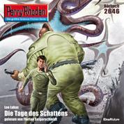 "Perry Rhodan 2646: Die Tage des Schattens - Perry Rhodan-Zyklus ""Neuroversum"""