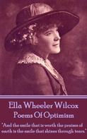 Ella Wheeler Wilcox: Poems Of Optimism