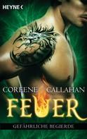 Coreene Callahan: Feuer - Gefährliche Begierde ★★★★★