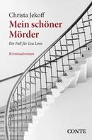 Christa Jekoff: Mein schöner Mörder