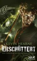 Kevin Hearne: Erschüttert ★★★★★