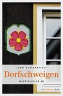 Jobst Schlennstedt: Dorfschweigen ★★★★