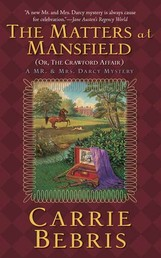 The Matters at Mansfield - Or, The Crawford Affair
