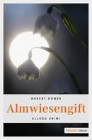 Robert Domes: Almwiesengift ★★★★