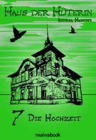 Andrea Habeney: Haus der Hüterin: Band 7 - Die Hochzeit ★★★★★