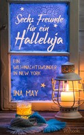 Ina May: Sechs Freunde für ein Halleluja ★★★★