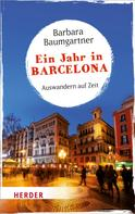 Barbara Baumgartner: Ein Jahr in Barcelona ★★★★