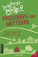Andrea Reidt: Lieblingsplätze Vogelsberg und Wetterau