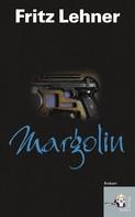 Fritz Lehner: Margolin