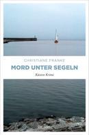 Christiane Franke: Mord unter Segeln ★★★★