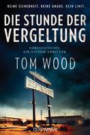 Tom Wood: Die Stunde der Vergeltung ★★★★