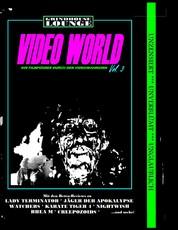 Grindhouse Lounge: Video World Vol. 3 - Ihr Filmführer durch den Videowahnsinn - Mit den Retro-Reviews zu Rhea M, Watchers, Jäger der Apokalypse, Karate Tiger 4, Samen des Bösen, Nightwish und mehr