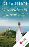 Laura Elliot: Wiedersehen in Havenswalk ★★★★
