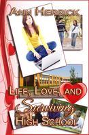 Ann Herrick: Life, Love, and Surviving High School
