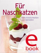 Naumann & Göbel Verlag: Für Naschkatzen ★★★★