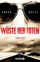 Wüste der Toten - Thriller