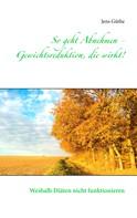 Jens Güthe: So geht Abnehmen - Gewichtsreduktion, die wirkt! ★★★★