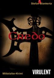 Credo - Ein Krimi aus dem Mittelalter