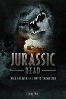 Rick Chesler: JURASSIC DEAD ★★★